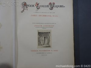 Ancient Scottish Weapons by Joseph Anderson and James Drummond Edinburgh & London, 1881